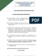 ORIENTAÇÕES PARA PREENCHIMENTO DO DIÁRIO DE CLASSE 2010