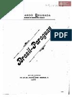 Brasil - Paraguay de Ricardo Brugada.Encargado de Negocios del Paraguay. Río de Janeiro año 1903