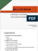 MATERIALS FOR REPAIR
