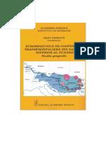 Euroregiunile de Cooperare Transfrontaliera Din Bazinul Inferior Al Dunarii. Studiu Geografic ISBN 978-973!27!2471-2