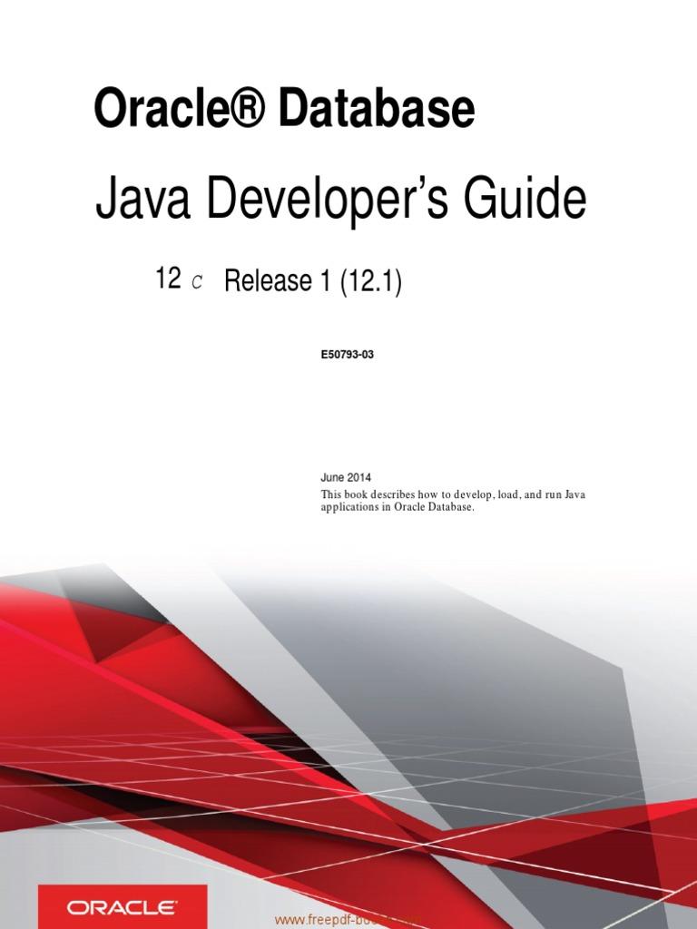 oracle database java developers guide java programming language rh scribd com oracle java me sdk developer's guide oracle database java developer's guide 11.2