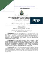 Censo Especial de Población Vivienda, Propiedad y Otros