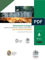 Restauracion Ecologica Para Ecosistemas Nativos Afectados Por Incendios Forestales en Chile