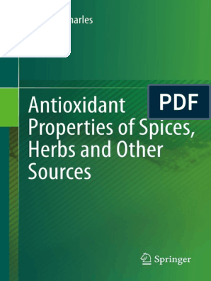 Antioxidant Properties Of Spices Herbs And Other Sources