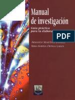 Manual de Investigacion - Guia Practica Para La Elaboracion de Tesis - Armando Martinez Ramirez - Erika Karina Ortega Larios