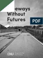 Freeways Without Futures 2017
