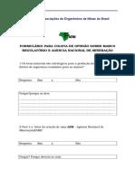 Formulário Para Coleta de Opinião Sobre Marco Regulatório e Agencia Nacional de Mineração