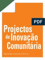3 Manual Projectos Inovação Comunitária