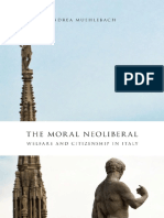 Andrea Muehlebach the Moral Neoliberal Welfare and Citizenship in Italy