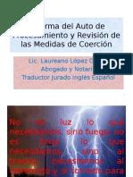 Reforma del auto de procesamiento y revisi+¦n de las medidas de coerci+¦n