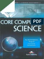 Core Computer Science - Kostas Dimtriou and Markos Hatzitaskos