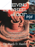 Perceiving the Wheel of God - Mark Hanby
