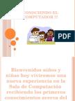 conociendoelcomputador-110127131713-phpapp02