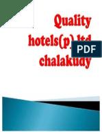 Quality Hotels(p) Ltd