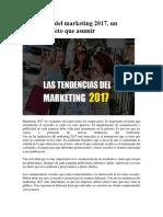 Tendencias Del Marketing 2017, Un Verdadero Reto Que Asumir