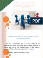 Las Megatendencias Administrativas Dentro de Las Instituciones
