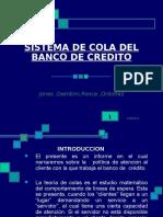 Sistema de Cola Del Banco de Credito