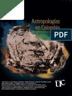 Antropologias en Colombia Tendencias y Debates - Jairo Tocancipa 2016