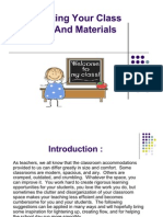 Organizing Your Class Room and Materials