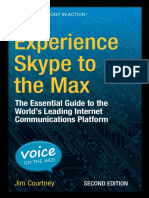 Experience Skype to the Max - The Essential Guide to the World's Leading Internet Communications Platform - 2nd Edition (2015)