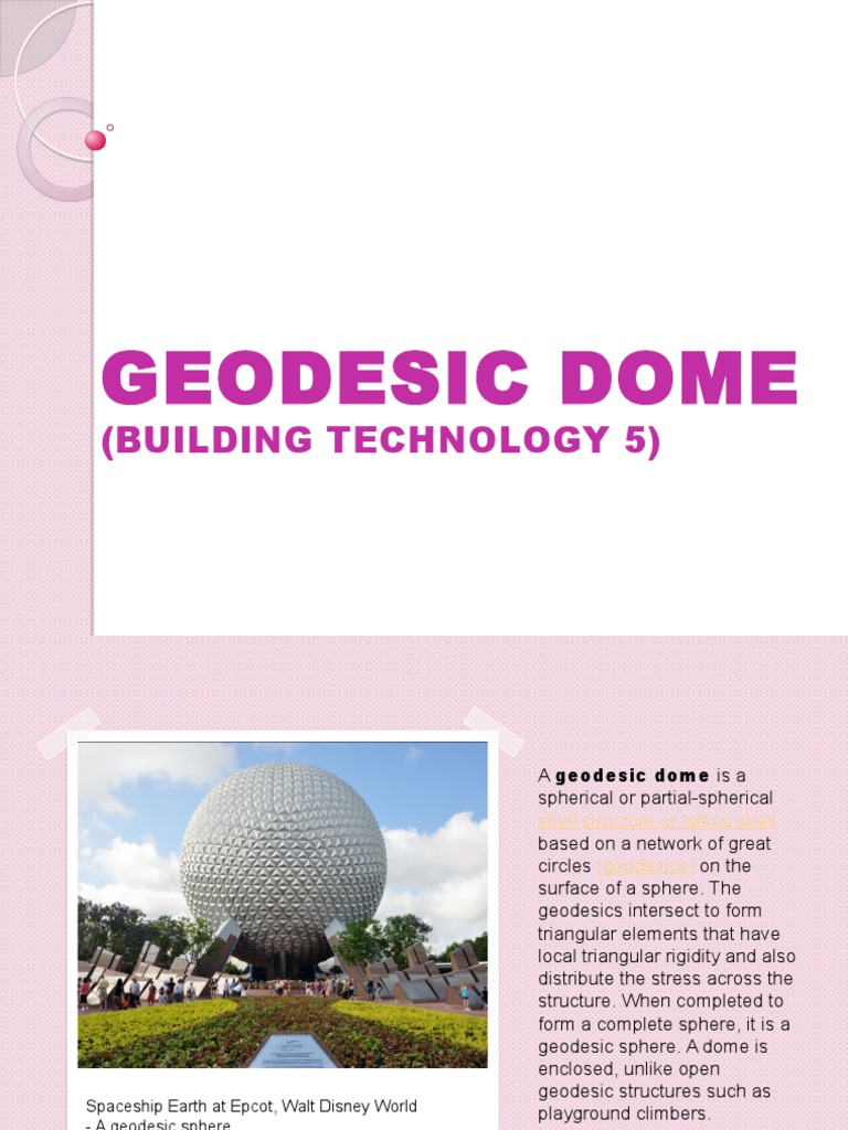 GEODESIC DOME.pptx | Building Engineering | Structural Engineering