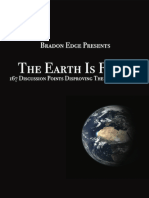 The Earth is Flat? 167 Discussion Points Disproving the Global Earth