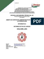 Informe de Actividades de Fin de curso Informática 2009 - 2010