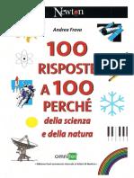 100 Risposte a 100 Perchè della scienza e della natura.pdf