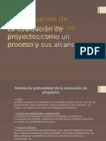 La Evaluación de Proyectos Como Un Proceso