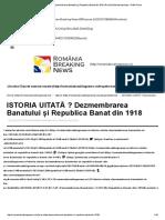 ISTORIA UITATĂ - Dezmembrarea Banatului și Republica Banat Din 1918