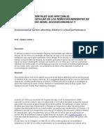 Factores Ambientales Que Afectan El Rendimiento Escolar de Los Niños Rovenientes de Familias de Bajo Nivel Socioeconomico y Cultural