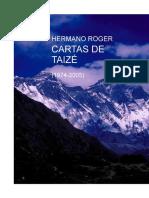 Schutz Roger - Cartas de Taize (1974 2005)