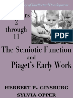 The Years 2 Through 11 the Semiotic Function and Piagets Early Work