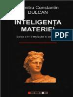Dumitru Constantin Dulcan Inteligenta Materiei PDF