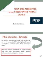 Disciplina Bioquc3admica Aula 03 Fibras e Amido Resistente Aula 2 1
