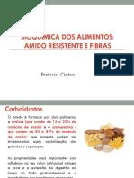 Disciplina Bioquc3admica Aula 03 Fibras e Amido Resistente 1
