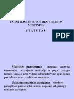 3.4 Tema.tarnybos Lietuvos Respublikos Muitinėje Statutas