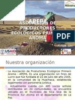 Asociación de Productores Ecológicos Primero Aroma, APEPA (Bolivia)