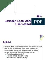 4.Jaringan Local Access Fiber (Jarlokaf)