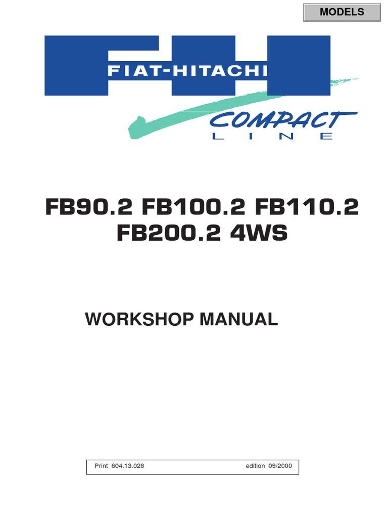 Fiat Hitachi Fb90 2 Fb100 2 Fb110 2 Fb200 2 Service Manual Tire On Sun Tach