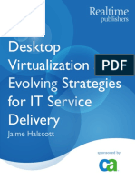Desktop Virtualization and Evolving Strategies for IT Service