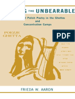 Aaron, Frieda W. - Bearing the Unbearable - Yiddish and Polish Poetry in the Ghettos and Concentration Camps-State University of New York Press (1990)