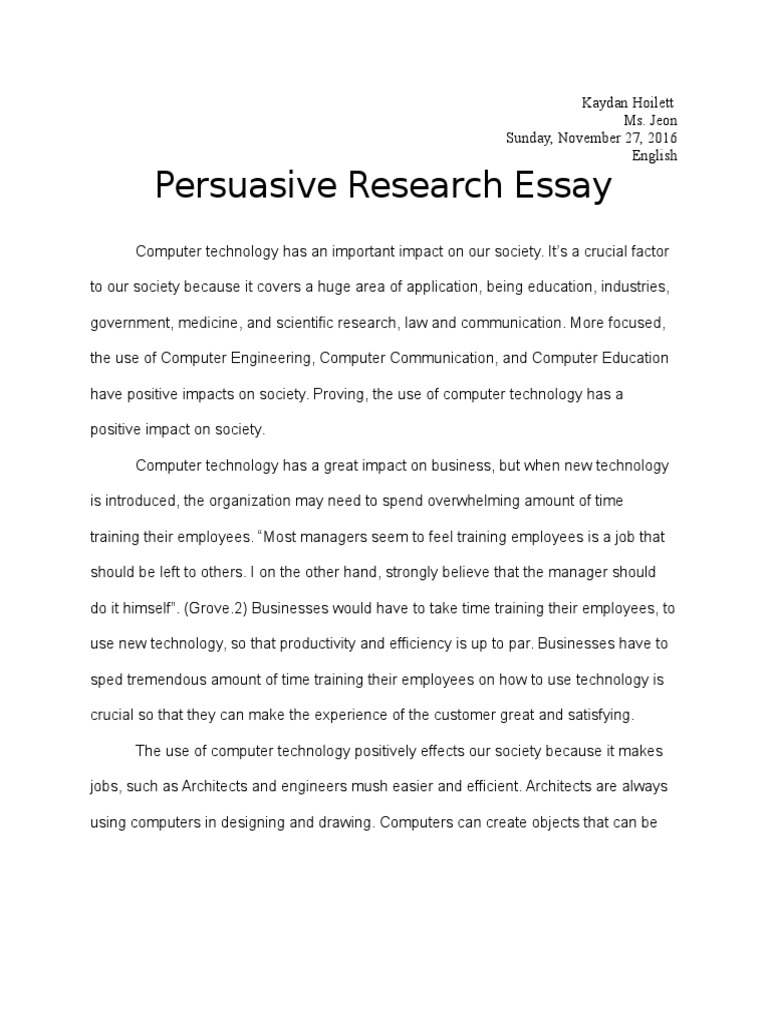 Science And Technology Essays  Sample Narrative Essay High School also Essay On English Subject Persuasive Research Essay Kaydan Hoilett  Computing  Technology Response Essay Thesis
