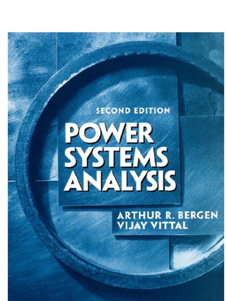Arthur R. Bergen, Vijay Vittal Power Systems Analysis [OCR] | Fossil ...