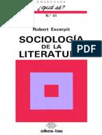 Escarpit, Robert. SOCIOLOGÍA DE LA LITERATURA.pdf