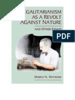 Murray Rothbard - Igualitarismo como una revuelta contra la naturaleza y otros ensayos.pdf