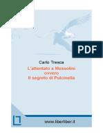 Tresca l Attentato a Mussolini