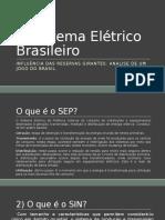 O Sistema Elétrico Brasileiro