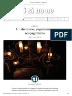 Cristianismo, Paganismo y Neopaganismo