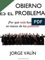 El Gobierno Es El Problema Spanish Edition